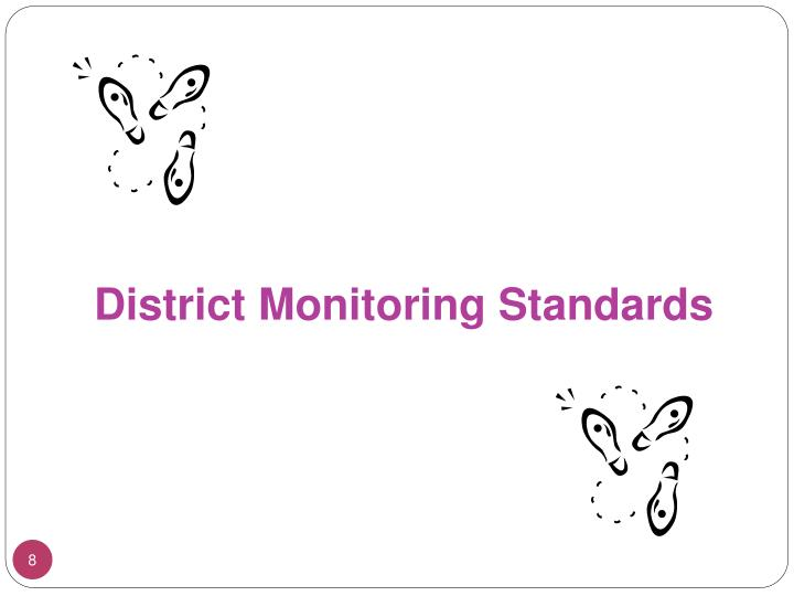 District Monitoring Standards