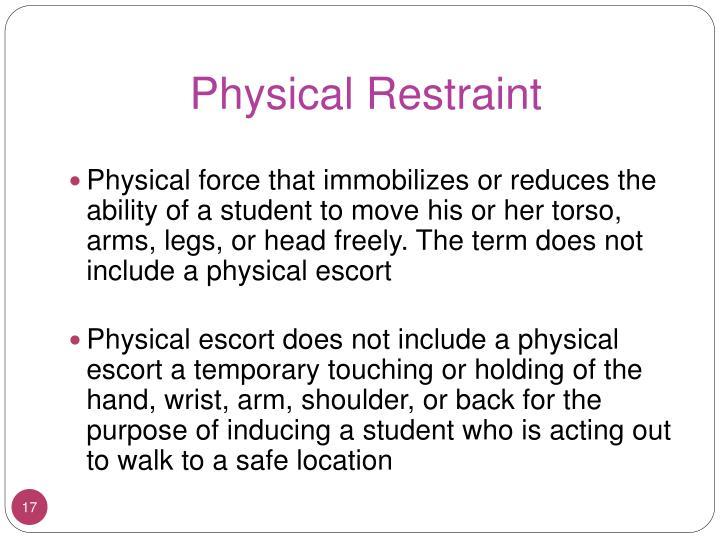 Physical Restraint