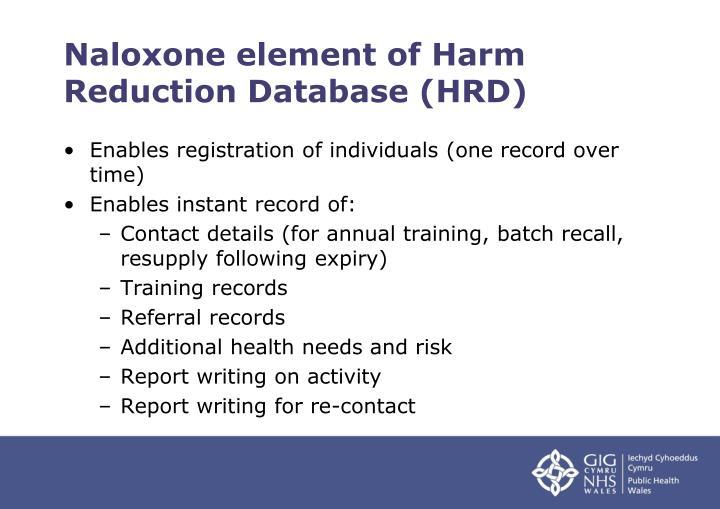 Naloxone element of Harm Reduction Database (HRD)