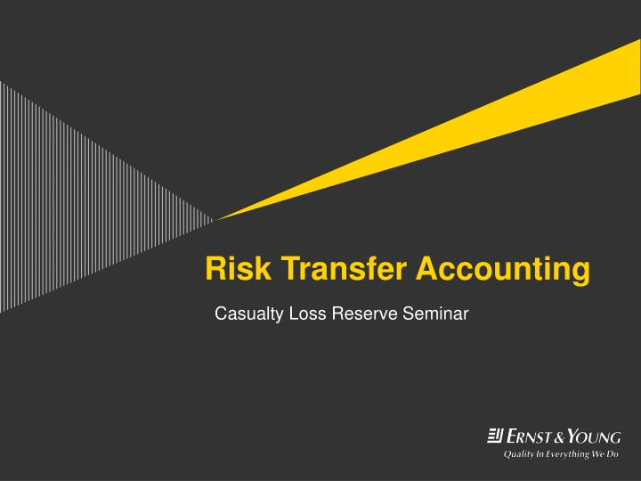 Risk transfer accounting