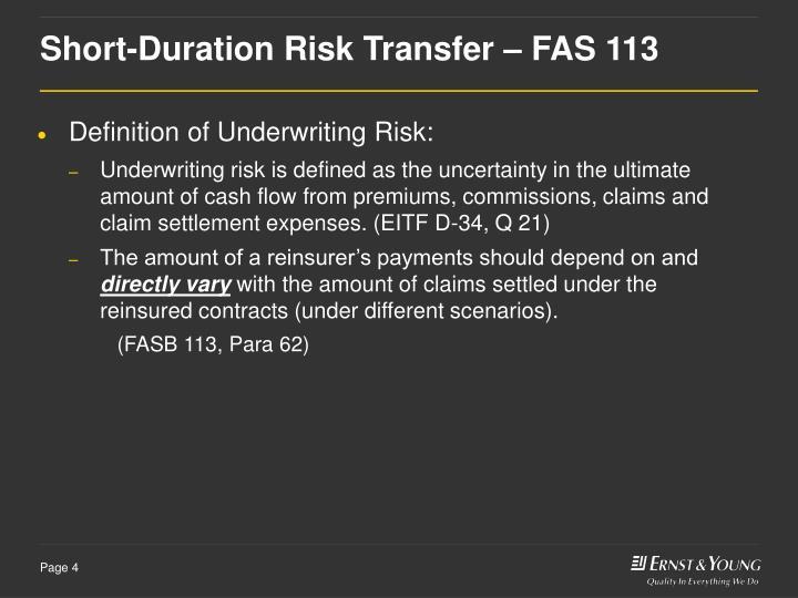 Short-Duration Risk Transfer – FAS 113