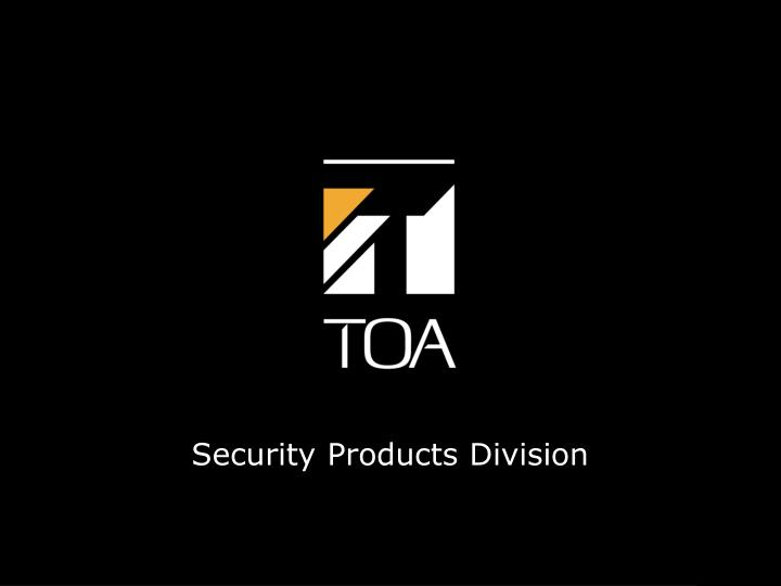 Security Products Division