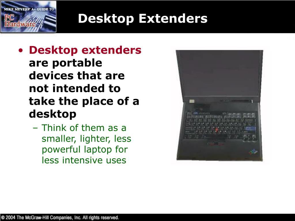 Desktop Extenders
