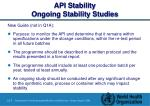 api stability ongoing stability studies