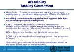 api stability stability commitment