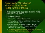blanchard s workhorse modern macro model 2008 state of macro