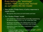even before the wreckage verdict nmc macro was revived as symmetric as ad model