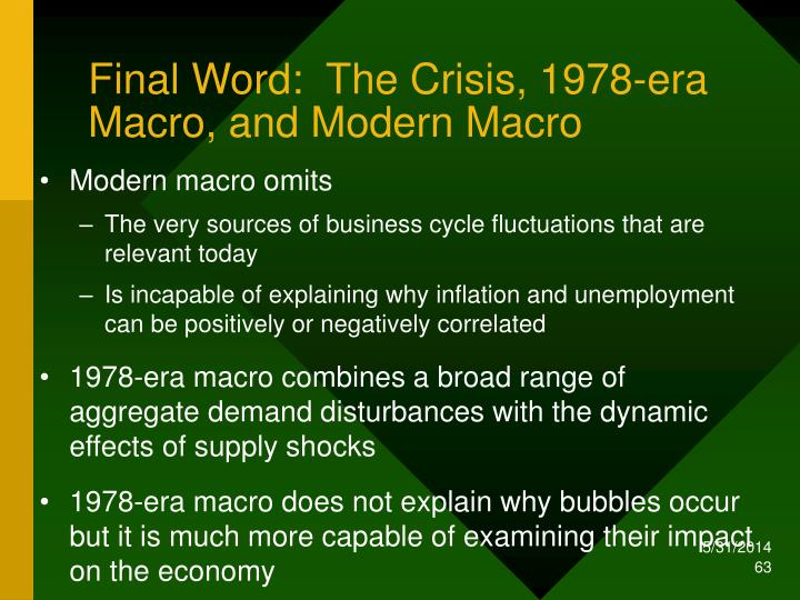 Final Word:  The Crisis, 1978-era Macro, and Modern Macro