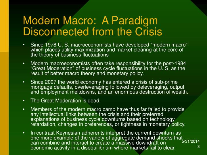 Modern macro a paradigm disconnected from the crisis