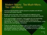modern macro too much micro too little macro