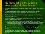 no need for vitriol much is wrong with modern macro