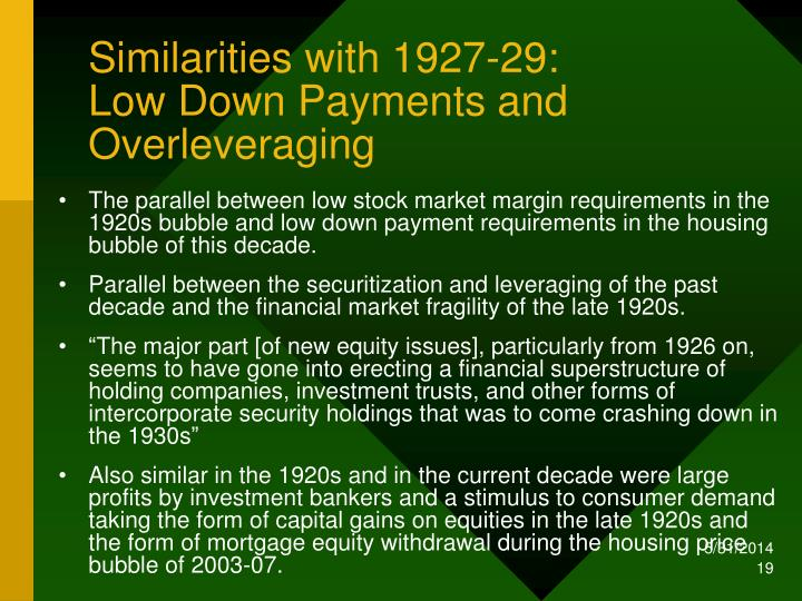 Similarities with 1927-29: