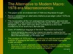 the alternative to modern macro 1978 era macroeconomics