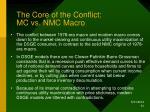the core of the conflict mc vs nmc macro