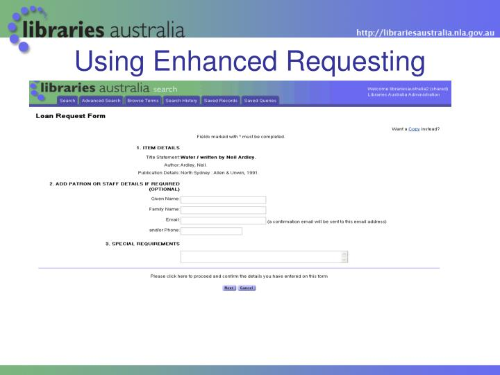 Using Enhanced Requesting
