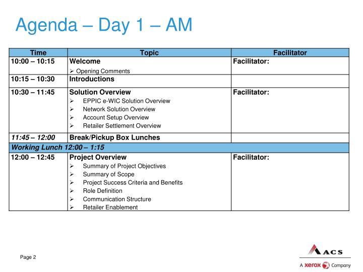 Agenda – Day 1 – AM