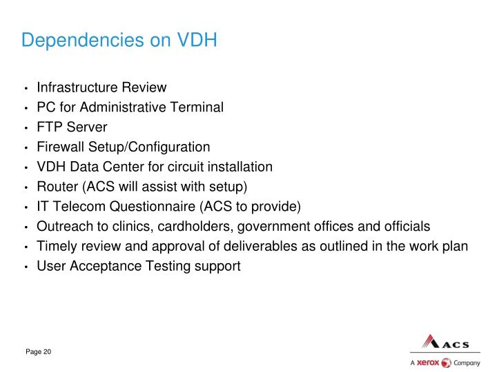 Dependencies on VDH