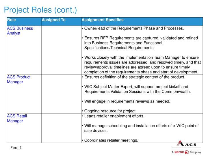 Project Roles (cont.)