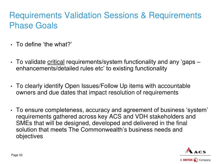 Requirements Validation Sessions & Requirements Phase Goals