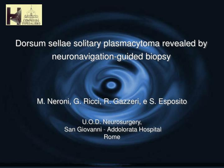 Dorsum sellae solitary plasmacytoma revealed by neuronavigation guided biopsy
