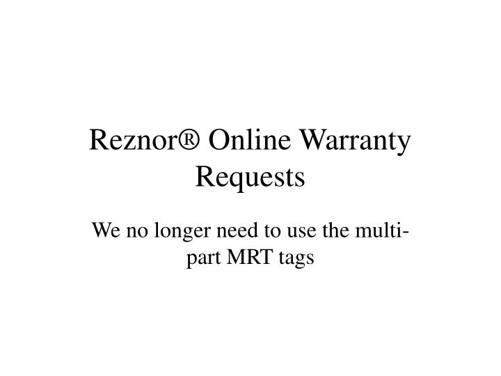 reznor online warranty requests