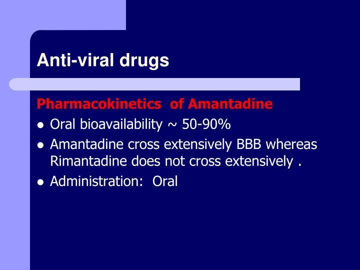 Anti-viral drugs