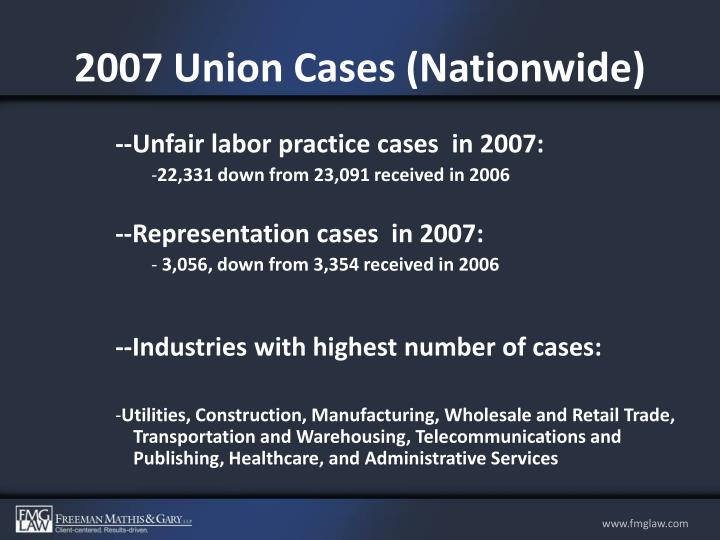2007 Union Cases (Nationwide)