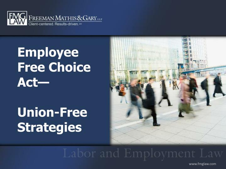 Employee free choice act union free strategies