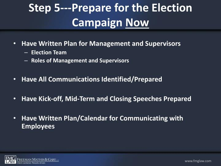 Step 5---Prepare for the Election Campaign