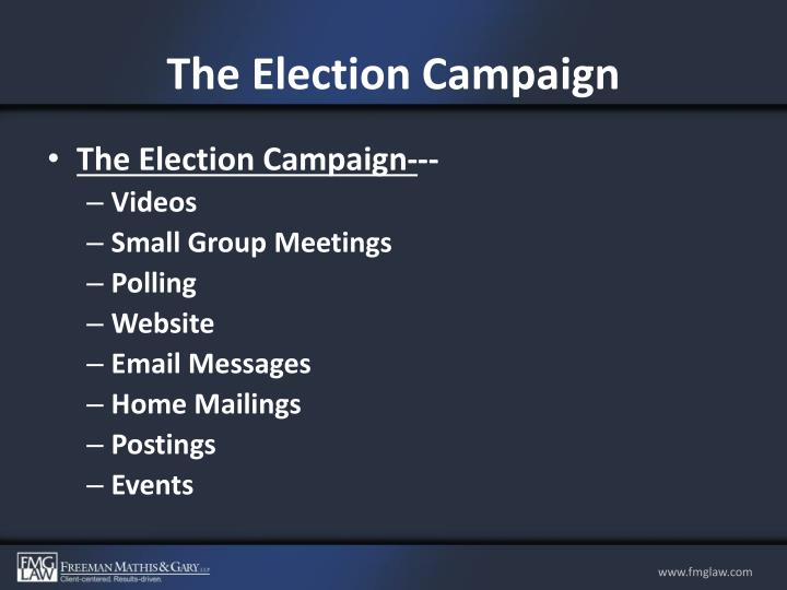 The Election Campaign