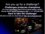 are you up for a challenge