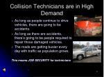 collision technicians are in high demand