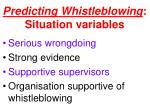 predicting whistleblowing situation variables