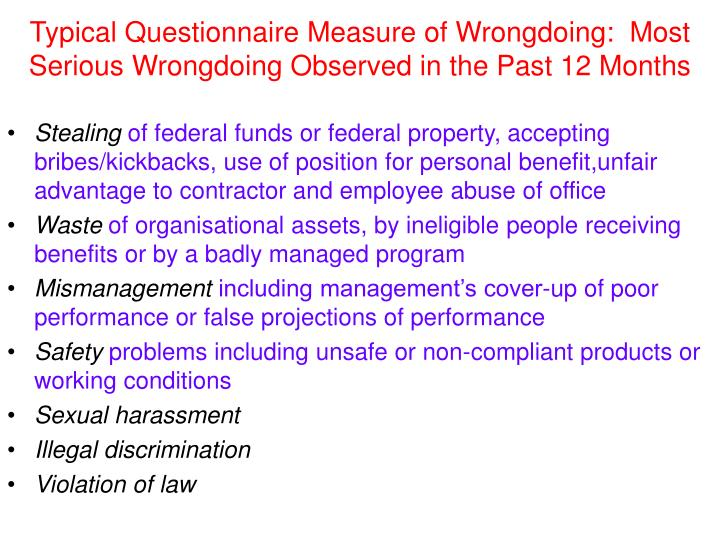 Typical Questionnaire Measure of Wrongdoing:  Most Serious Wrongdoing Observed in the Past 12 Months