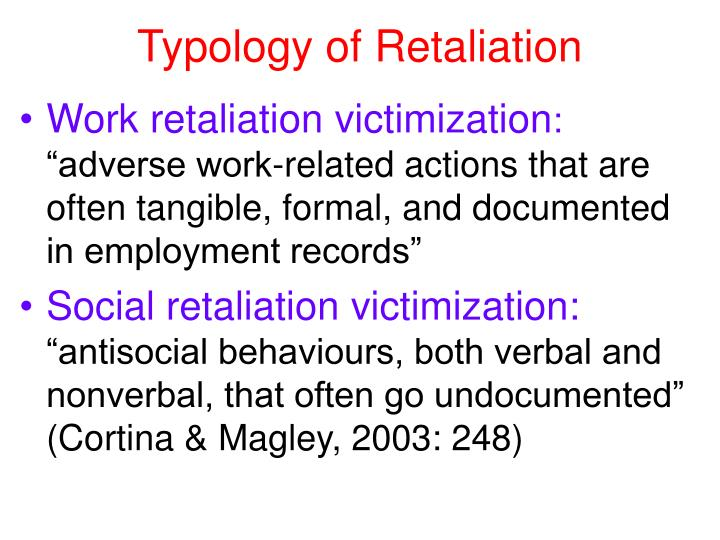 Typology of Retaliation