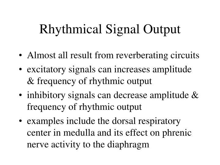 Rhythmical Signal Output