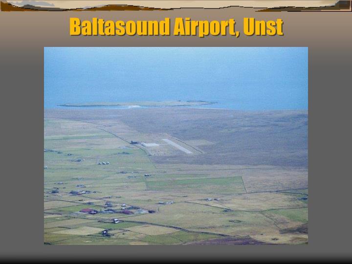 Baltasound Airport, Unst