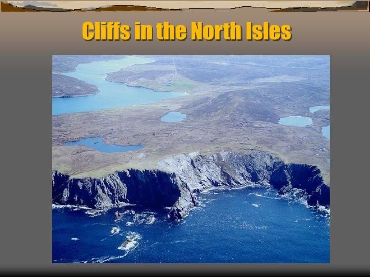 Cliffs in the North Isles
