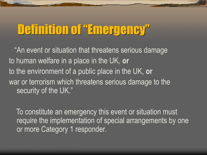 "Definition of ""Emergency"""