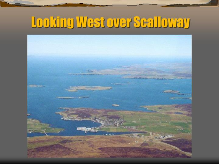 Looking West over Scalloway