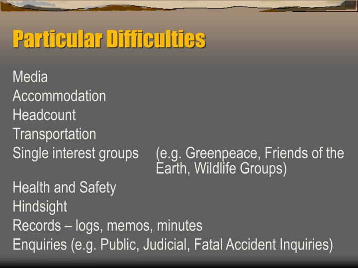 Particular Difficulties
