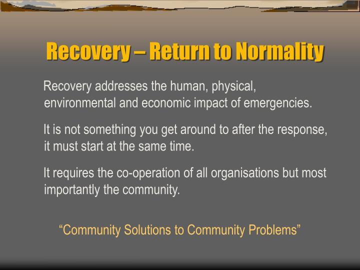 Recovery – Return to Normality