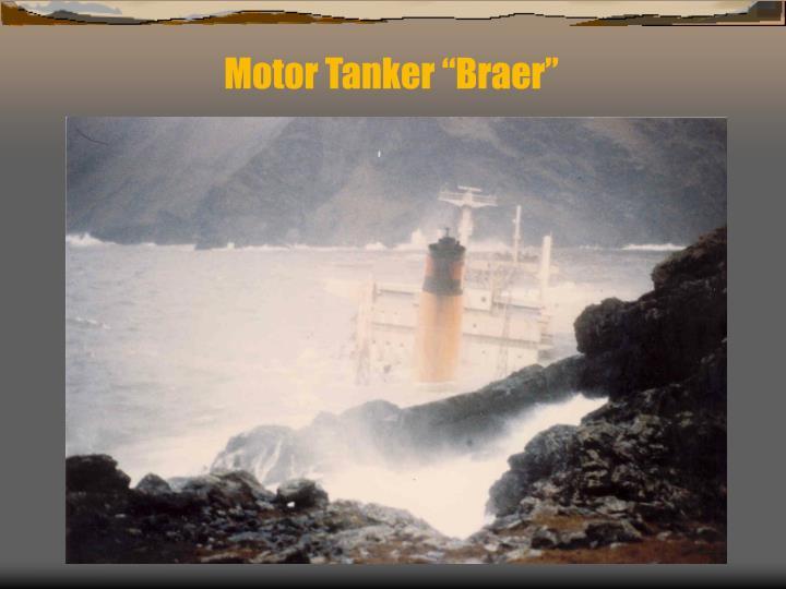"""Motor Tanker """"Braer"""""""