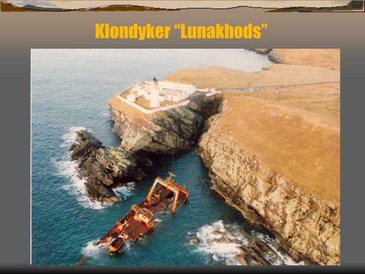 "Klondyker ""Lunakhods"""