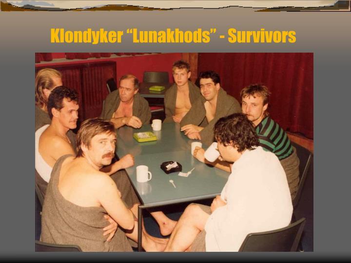 "Klondyker ""Lunakhods"" - Survivors"