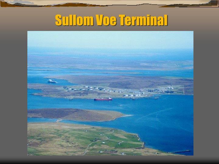 Sullom Voe Terminal