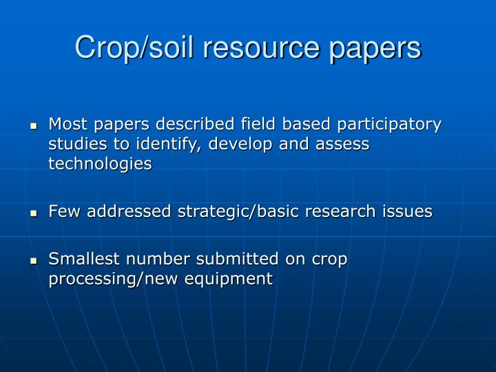 Crop/soil resource papers