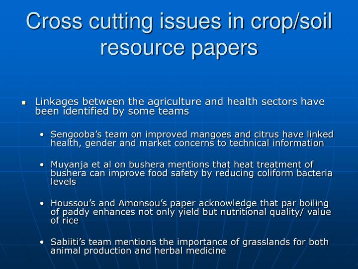Cross cutting issues in crop/soil resource papers