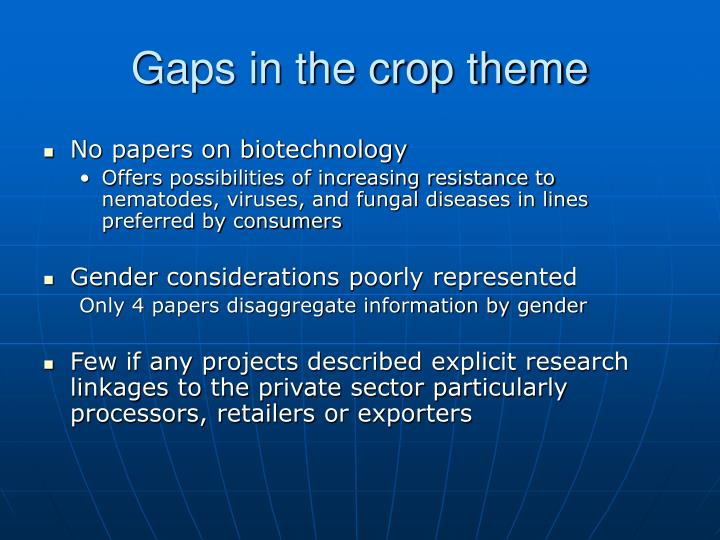 Gaps in the crop theme