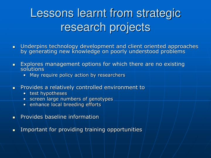 Lessons learnt from strategic research projects